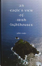 An Eagle's View of Irish Lighthouses